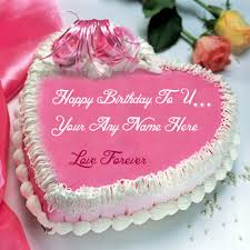 Birthday Wishes Love Forever Cake Name Write Edit