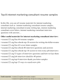 Top 8 Internet Marketing Consultant Resume Samples In This File You Can Ref Materials