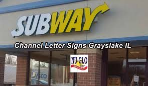 Channel Letter Signs In Grayslake Nu Glo Signs