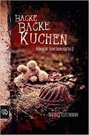 backe backe kuchen 9783944265858 books