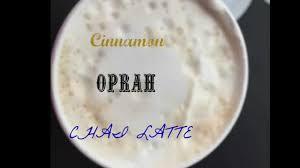Starbuck Pumpkin Spice Latte Uk by Starbucks Cinnamon Oprah Chai Latte Youtube