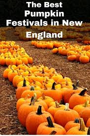 Pumpkin Festival Maine by Only In New England The Pumpkin Weekend Nothing But New England