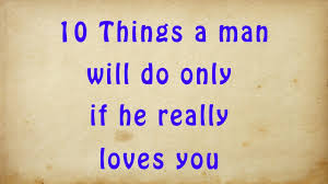 10 Things A Man Will Do Only If He Really Loves You LOVE AND