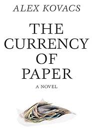 Currency Of Paper By Dalkey Archive Press
