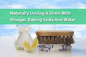 Unclogging Bathtub With Baking Soda by Naturally Unclog A Drain With Vinegar Baking Soda And Water