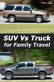 100 Truck Vs Car S Vs SU For Family Travel Which Is Better Vehicle HQ