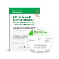 200 Modelos De Escritos Judiciales Penales Provincia Buenos Aires