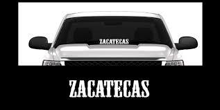 100 Truck Window Stickers Amazoncom ZACATECAS Mexico Nopaleros 23 Decal Sticker Fits