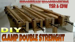 DIY Clamp Double Strenght Indonesian Woodworking