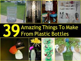 39 Amazing Things To Make From Plastic Bottles
