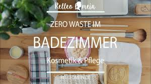 plastikfreie alternativen im badezimmer zero waste bathroom nachhaltigkeit