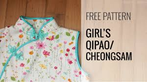 girls qi pao chinese dress sewing tutorial part 1 youtube