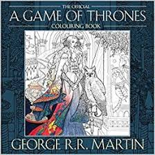 The Official A Game Of Thrones Colouring Book George R Martin 9780008157906 Amazon Books
