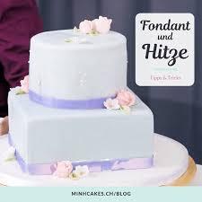 arbeiten bei grosser hitze fondant glänzt minh cakes
