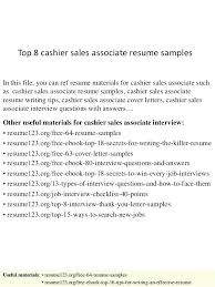 Resume Objective Cashier Sales Associate Top 8 Samples In This File You Can