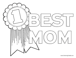 Coloring Castles Printable Mothers Day Pages A Page That Says 1 Best Mom