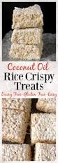 Pinterest Rice Krispie Halloween Treats by Coconut Oil Rice Crispy Treats Recipe Coconut Oil Dairy And