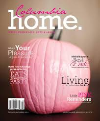 Hartsburg Pumpkin Festival 2013 Dates by Columbia Home Magazine October November 2011 By Business Times