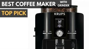 Best Coffee Maker With Grinder 2018