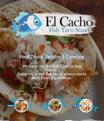 El Cacho Fish Taco Stand - Home - Chula Vista, California - Menu ... Barroluco Argentine Comfort Food Columbus Trucks Roaming Hunger Belgian United San Diego Sd Truck Events Holy Mole Guacomole Catering New Rolls Out Sweet Savory Doughnut Sandwiches Eater Event Smoothie Rider American 25 In North County 2018 Master List Ync Devilicious