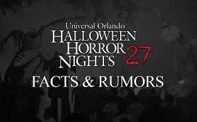 Halloween Horror Nights Parking Orlando by Hhn 27 Facts U0026 Rumors Horror Night Nightmares