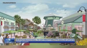 100 Million Dollar Beach Multimillion Dollar Development Planned For The Myrtle Mall