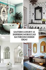 61 Inspiring Moroccan Bathroom Design Ideas - DigsDigs 60 Best Bathroom Designs Photos Of Beautiful Ideas To Try 40 Design Top Designer Bathrooms 18 Shabby Chic Suitable For Any Home Homesthetics 50 Small That Increase Space Perception Rustic Inspired By Natures Beauty Latest Inspire Realestatecomau 100 Decorating Decor Ipirations For 5 Country Bathroom Ideas Transform Your Washroom The English Fniture Ikea 10 On A Budget Victorian Plumbing 3 Using Moroccan Fish Scales Mercury Mosaics