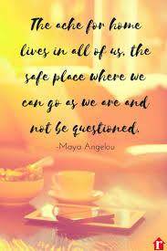 A Beautiful Quote So Powerful And True About The Comfort Solace Of Home