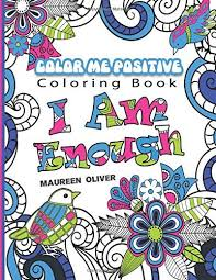 Color Me Positive Affirmations To And Live By Volume 1