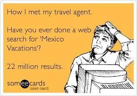 How I Met My Travel Agent