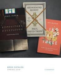 2018 Spring Book Catalog By Crossway