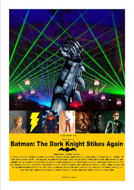 Darkknightstrikes 1 The Dark Knight Strikes Again Fan Poster By Justiceavenger