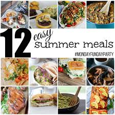 Easy Summer Meals MondayFundayParty