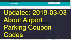About Airport Parking Coupon Codes: 2 Valid Coupons Today (Updated ... Shepard Road Airport Parking Ryoncarly Bcp Airport Parking Discount Code Best Ways To Use Credit Cards Dia Coupons Outdoor Indoor Valet Fine Coupon Simple American Girl Online Coupon Codes 2018 Discount Coupons Travelgenio Fujitsu Scansnap Where Are The Promo Codes Located On My Groupon Voucher For Jfk Avistar Lga Deals Xbox One Hartsfieldatlanta Atlanta Reservations Essentials Digital Rhapsody Park Mobile Burbank Amc 8 Seatac Jiffy Seattle