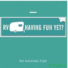 Are You Having Fun RVinghow QuotesRv CampingFun