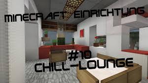 minecraft einrichtung mit jannis gerzen 10 chill lounge tutorial