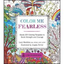 Color Me Fearless Adult Coloring Book