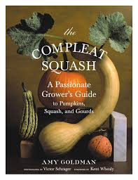 Varieties Of Pumpkins Uk by The Compleat Squash Amy Goldman Victor Schrager 0791243652513