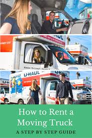 How To Rent A Moving Truck | Step Guide And Renting