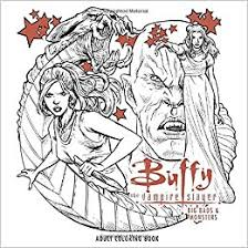 Amazon Buffy The Vampire Slayer Big Bads Monsters Adult Coloring Book 9781506704586 Fox Books
