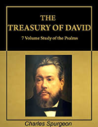 The Treasury Of David Charles Spurgeon Commentary On Psalms With Active Table Contents