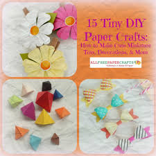15 Tiny DIY Paper Crafts