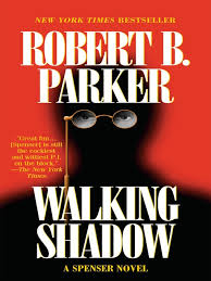 Title Details For Walking Shadow By Robert B Parker