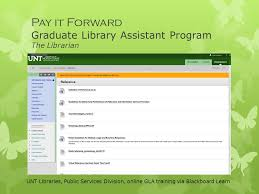 Unt Blackboard Help Desk by Pay It Forward Mentoring Library Students For Career Development