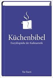 die küchenbibel enzyklopädie der kulinaristik