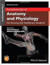 Fundamentals Of Anatomy And Physiology For Nursing Healthcare Students 2nd Edition Pdf Download E