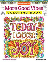 More Good Vibes Coloring Book Is Fun By Thanee