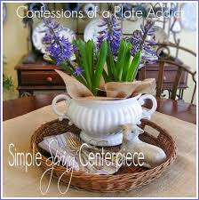 CONFESSIONS OF A PLATE ADDICT Simple Spring Centerpiece