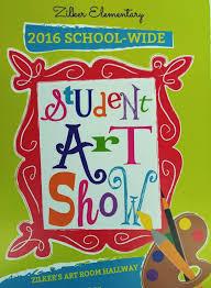 Zilkers 2016 School Wide Student Art Show Zilker Elementary
