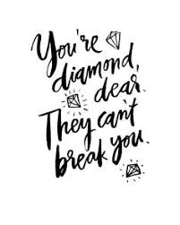 Thanksgiving Decor For Printable Quotes Black And White Youre Diamond They Cant Break You Handwritten Handlettered Calligraphic Funny